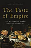 #5: The Taste of Empire: How Britain's Quest for Food Shaped the Modern World