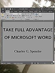 Take Full Advantage of Microsoft Word
