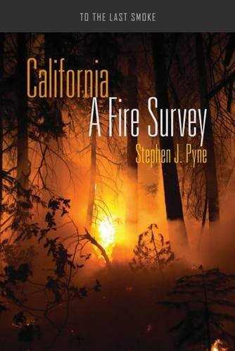 California: A Fire Survey (To the Last Smoke)