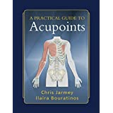A Practical Guide to Acu-points by Chris Jarmey (30-Mar-2008) Paperback