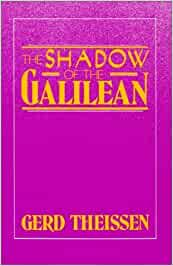 gerd theissen the shadow of the galilean essay Shadow of the galilean has 417 ratings and 52 reviews chris said: i'm not sure  what to say about this book i read it for a class and found it interesti.