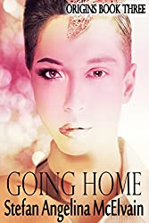 Going Home (Origins Book 3)