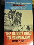The Bloody Road to Panmunjon, Edwin P. Hoyt, 0515106933