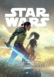 STAR WARS - Um novo amanhecer