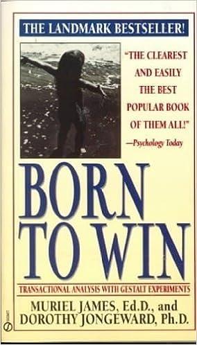 Born to Win by Dorothy Jongward Muriel James (1978-08-01)