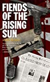 By David Bishop Fiends of the Rising Sun [Mass Market Paperback]