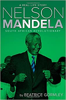 Book Nelson Mandela: South African Revolutionary (Real-Life Story)