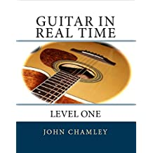 Guitar in Real Time: Level One