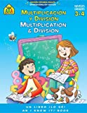 Multiplication and Division, School Zone Publishing Company Staff, 1589479637
