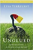 img - for UNGLUED [Unglued]: Making Wise Choices in the Midst of Raw Emotions by Lysa TerKeurst (Aug 7, 2012) (UNGLUED) book / textbook / text book