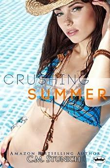 Crushing Summer by [Stunich, C.M.]