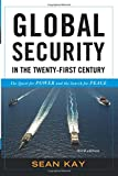 Global Security in the Twenty-First Century 3rd Edition