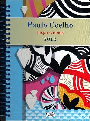 Inspiracions(Paulo Coelho-2012)(Spanish): Paulo Coelho ...
