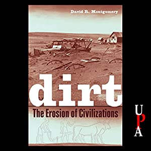 Dirt: The Erosion of Civilizations Audiobook