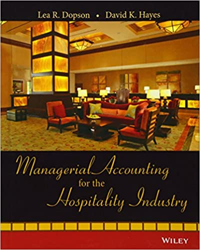 Managerial accounting for the hospitality industry lea r dopson managerial accounting for the hospitality industry 1st edition fandeluxe Choice Image