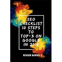 SEO CHECKLIST: 10 steps to TOP-3 on Google in 2018
