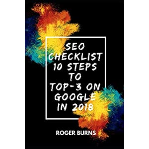 51BGzSiprZL. SS300  - SEO CHECKLIST: 10 steps to TOP-3 on Google in 2018 (The New Era Of Internet Marketing)