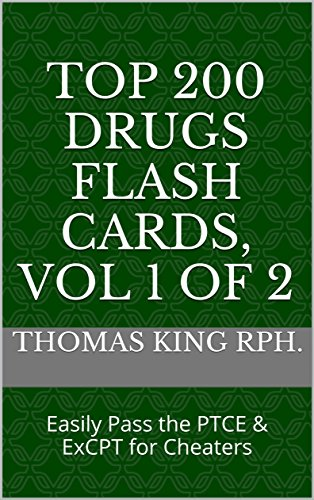 Top 200 Drugs for Pharmacy Technicians: Flash Card Review for 2017