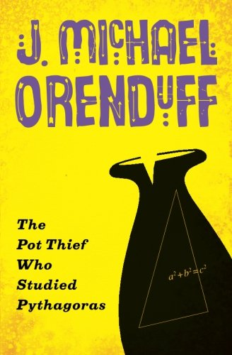 The Pot Thief Who Studied Pythagoras (The Pot Thief Mysteries)