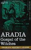 Aradia, Charles Leland, 1602063028