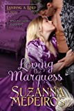 Free eBook - Loving the Marquess