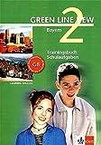 Green Line New - Ausgabe Bayern 6. Klasse. Englisches Unterrichtswerk für Gymnasien: Green Line New 2 - Trainingsbuch Schulaufgaben - Bayern