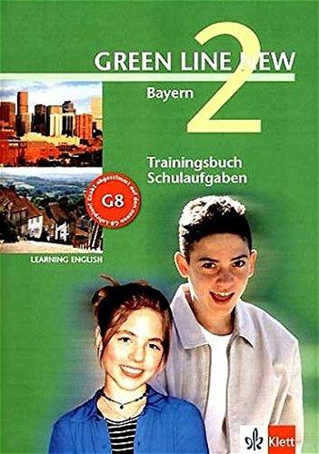 Learning English Green Line New 2. Trainingsbuch Schulaufgaben. 6. Schuljahr. Bayern pdf