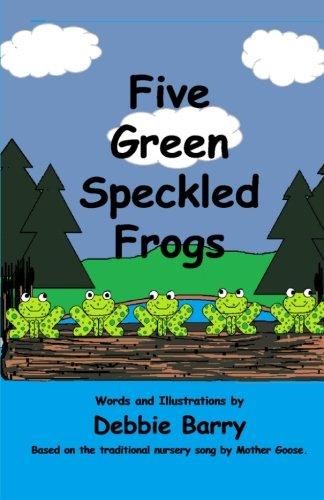 Green Speckled Frogs - Five Green Speckled Frogs