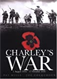 Front cover for the book Charley's War: 1 August 1916 - 17 October 1916 by Pat Mills