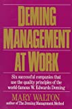Deming Management at Work, Mary Walton, 0399516859
