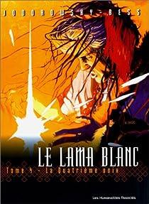 Le Lama blanc, tome 4 : La Quatrième Voix par Jodorowsky