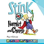 Stink: Hamlet and Cheese | Peter H. Reynolds, Megan McDonald