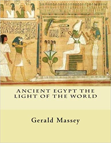 Book — ANCIENT EGYPT THE LIGHT OF THE WORLD: VOL. 1 AND 2