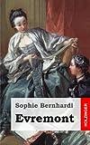Evremont, Sophie Bernhardi, 148231777X