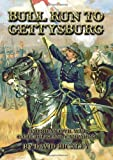 Bull Run to Gettysburg: American Civil War Rules and Campaigns