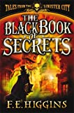 The Black Book of Secrets (Tales From The Sinister City)