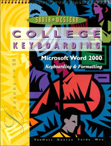 College Keyboarding, Microsoft Word 2000, Lessons 1-60: Text/Data Disk Package