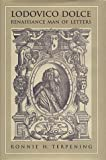 img - for Lodovico Dolce: Renaissance Man of Letters (Toronto Italian Studies) by Ronnie H. Terpening (1997-11-01) book / textbook / text book