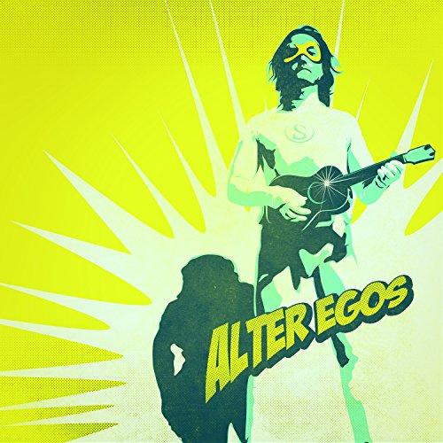 Alter Egos (Original Motion Picture Soundtrack) [Explicit]