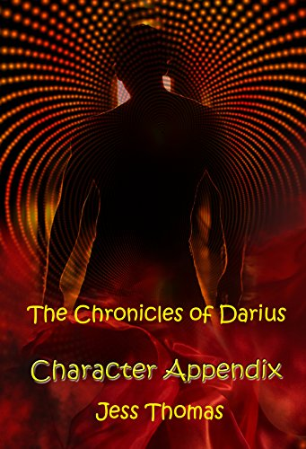 The Chronicles of Darius Character Appendix