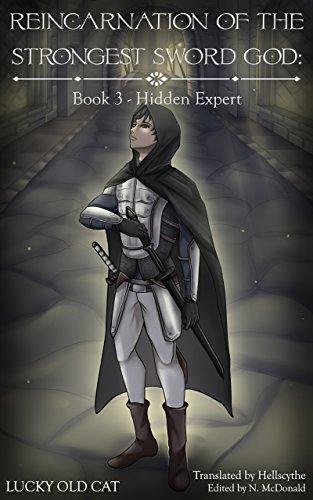 Reincarnation of the Strongest Sword God: Book 3 - Hidden Expert (Lot Chinese Coin)