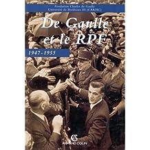 de gaulle et le rpf 1947-1955