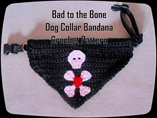 Bad to the Bone Dog Collar Bandana Crochet -