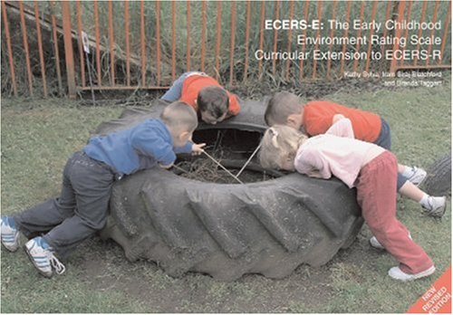 ECERS-E: The Early Childhood Environment Rating Scale Curricular Extension to ECERS-R