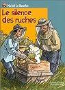 Le Silence des ruches par Le Bourhis