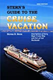 Stern's Guide to the Cruise Vacation, Steven B. Stern, 1589802403