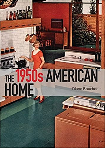 Amazon The 1950s American Home Shire Library USA 9780747812388 Diane Boucher Books