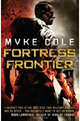 Fortress Frontier (Shadow Ops 2) by Cole, Myke [31 January 2013]