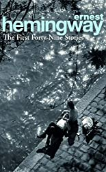 The First Forty-Nine Stories (Arrow Classic)