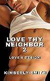 Download Love Thy Neighbor 2: Love's Design (Apple Grove Series) in PDF ePUB Free Online